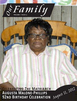 Volume 1 Issue 3 - Augusta Malone-Phillips 92 Birthday Celebration