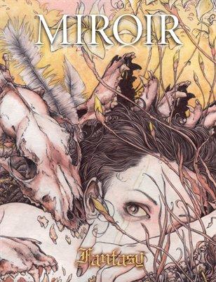 MIROIR MAGAZINE • Fantasy • Jeremy Hush