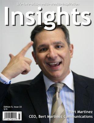 Insights Magazine featuring Bert Martinez