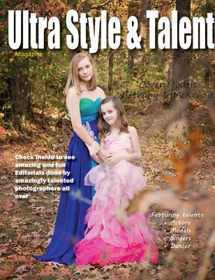 Ultra Style and Talent Magazine - Spring 2016 Volume 2