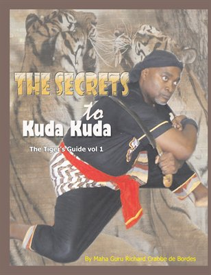 The Secrets to Kuda Kuda Training Manual Volume #1