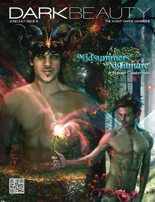 Dark Beauty Magazine - ISSUE 6 - Midsummers Nightmare
