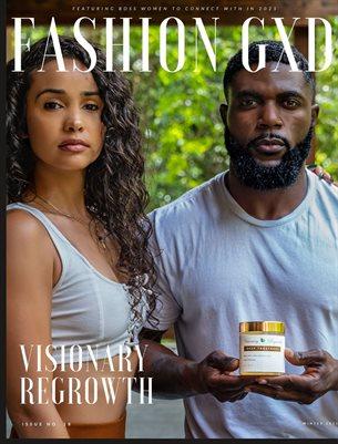 "Fashion Gxd Magazine ""Visionary Regrowth"""