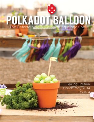 Polka Dot Balloon Spring 2014 Issue 4