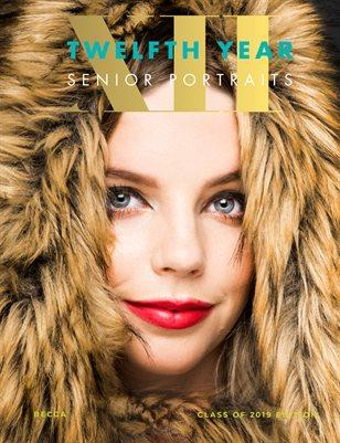 Twelfth Year Senior Portraits 2019 Magazine