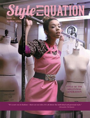 Style Equation Magazine - STYLE OF THE MILLENNIAL GENERATION - ISSUE #4