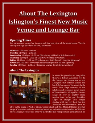 About The Lexington Islington's Finest New Music Venue and Lounge Bar