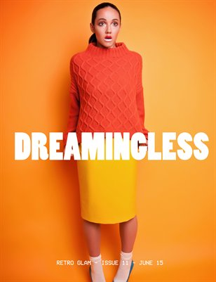 DREAMINGLESS MAGAZINE - RETRO GLAM - ISSUE 11.2