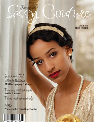 Sassy Couture Magazine | April 2017 | Volume 2 Issue 4 |Roaring 20's Issue