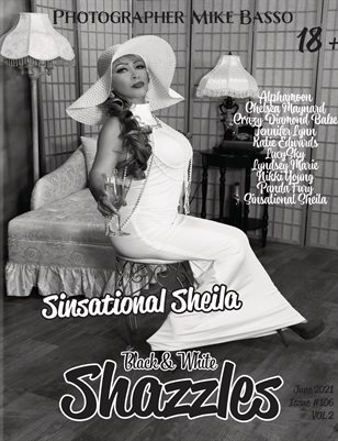 Shazzles Black & White Issue #106 VOL 2 Cover Model Sinsational Sheila