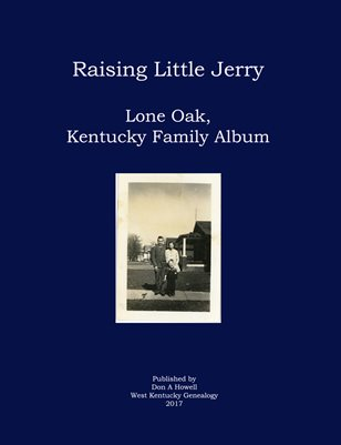 Raising Little Jerry, Lone Oak, McCracken County, Kentucky