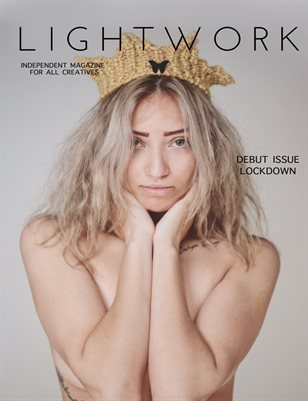 Lightwork Magazine Debut Issue| Lockdown