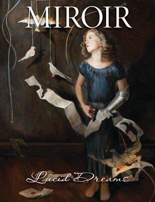 MIROIR MAGAZINE • Lucid Dreams • Gail Potocki