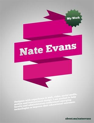 """My Work"" Nate Evans Portfolio"