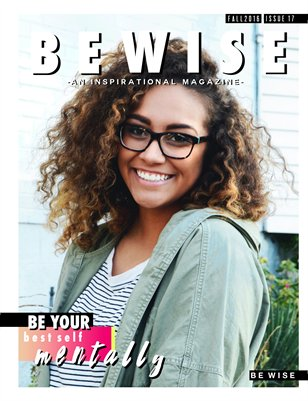 "The BE WISE ""Be Your Best Self MENTALLY"" Issue"