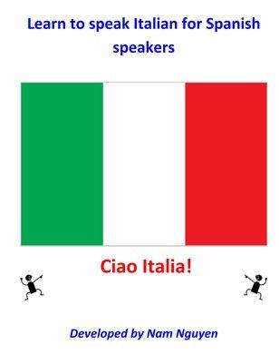 Learn to Speak Italian for Spanish Speakers