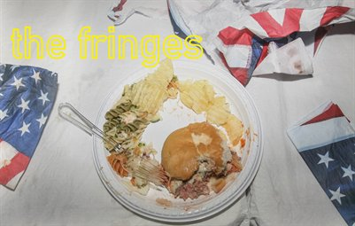 The Fringes- SOLD OUT