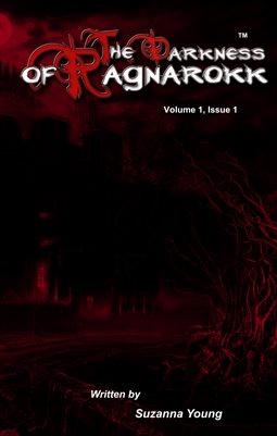 The Darkness Of Ragnarokk. Volume 1, Issue 1