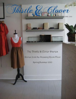 The Thistle & Clover Diaries: Issue #2