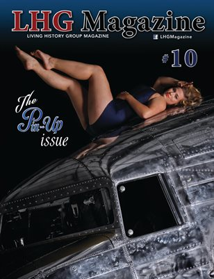 WWII LHG Magazine Issue 10: The PinUp Issue