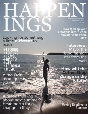 Happenings Magazine - Issue 1 Beginnings