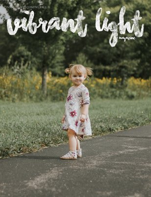 Vibrant Light Magazine: Issue 17 / Welcoming Fall