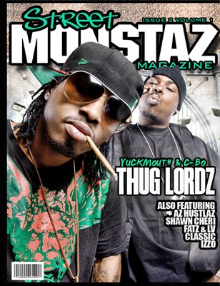 Street Monstaz Magazine - Issue #2 - C-Bo & Yuckmouth: Bosses Of The Bay-ThugLords