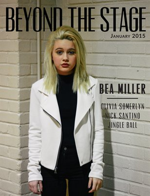 Beyond The Stage Magazine - January 2015