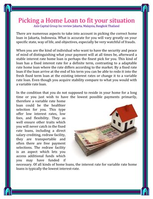Picking a Home Loan to fit your situation Axis Capital Group Inc review Jakarta, Malaysia, Bangkok Thailand
