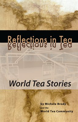 Reflections in Tea: World Tea Stories
