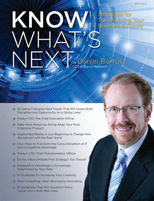 Know What's Next by Daniel Burrus 2014, Vol. 5