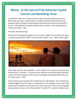 Money - or the Lack of It! By Galveston Capital Tourism and Marketing Texas