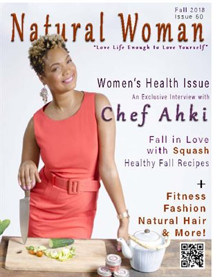 Women's Health Issue Featuring Chef Ahki