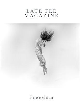 Late Fee Magazine - Freedom