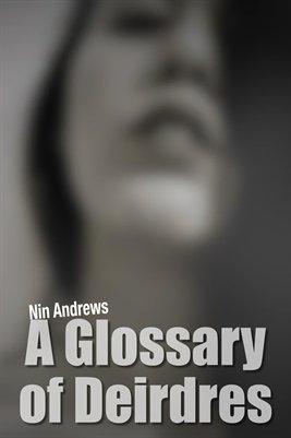 Nin Andrews: A Glossary of Deirdres