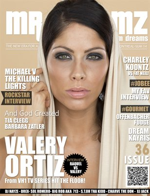 Mr Dreamz magazine Summer 2014 Feat Valery Ortiz