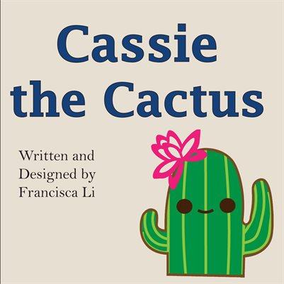 Cassie the Cactus