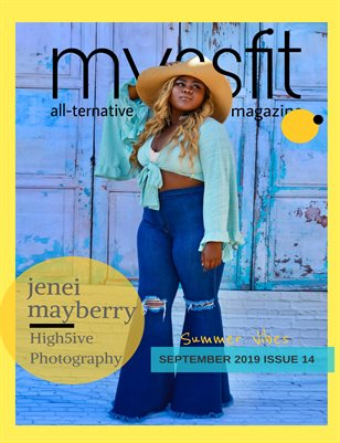 MYSSFIT ALL-TERNATIVE MAGAZINE | SUMMER VIBES OPEN SUMMER | #14