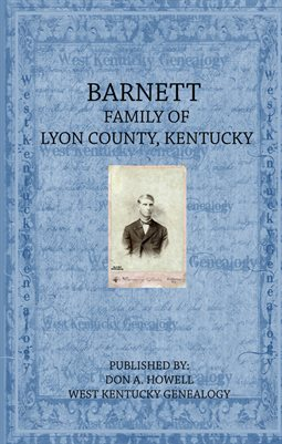 BARNETT FAMILY OF LYON COUNTY, KENTUCKY