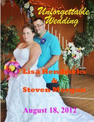 Hendricks & Morgan Wedding