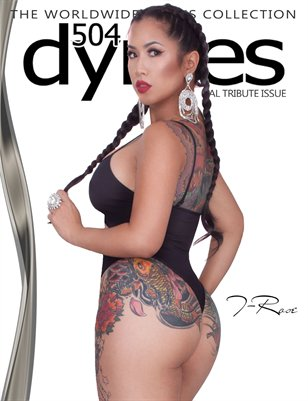 504Dymes Exclusive T-Rose Tribute Issue