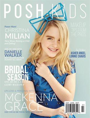Posh Kids Magazine May/June 2017 - McKenna Grace