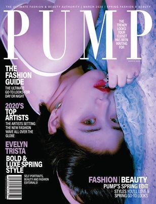 PUMP Magazine - Fresh Faces Edition - Vol.4 - March 2020