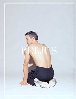 "PERJUS MAGAZINE ISSUE 11 ""NOBODY REALLY DIES"" FEATURING GABRIEL GARZÓN-MONTANO"