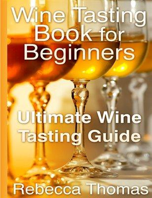 Wine Tasting Book for Beginners