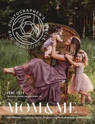 Our Photographers Circle Magazine - Issue 04 MOM AND ME