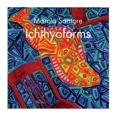 Ichthyoforms: Marcia Santore