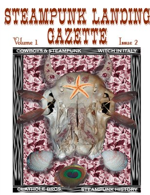 Steampunk Landing Gazette Vol I Issue 2