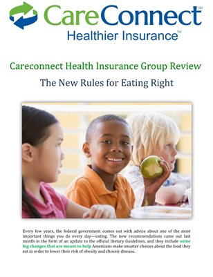 Careconnect Health Insurance Group Review: The New Rules for Eating Right