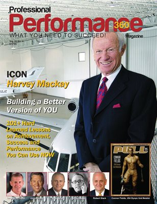 Harvey Mackay Edition - PERFORMANCE/P360 Magazine - Vol. 26, No.4